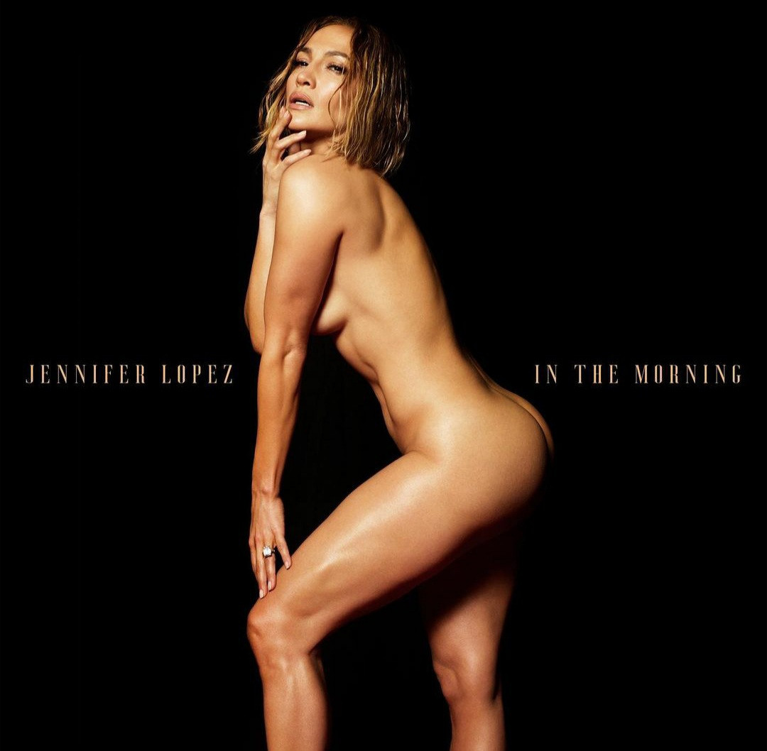Jennifer Lopez Goes Naked In Another Racy Photo To promote Her Latest Single - Vantage News Nigeria